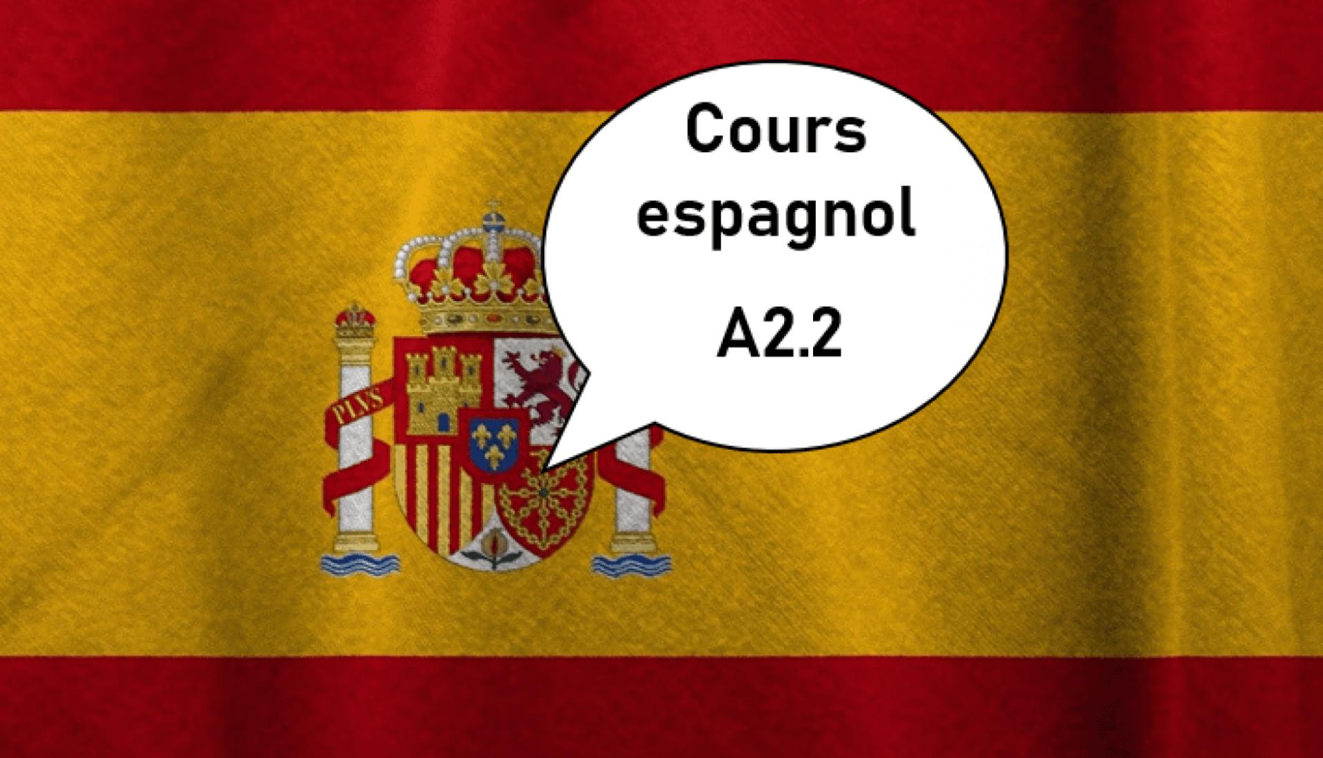 Espagnol A2.2