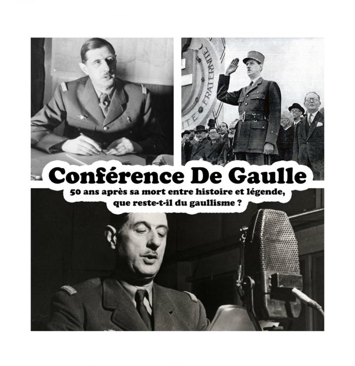 Conférence : De Gaulle, 50 ans après sa mort entre histoire et légende que reste-t-il du gaullisme ?