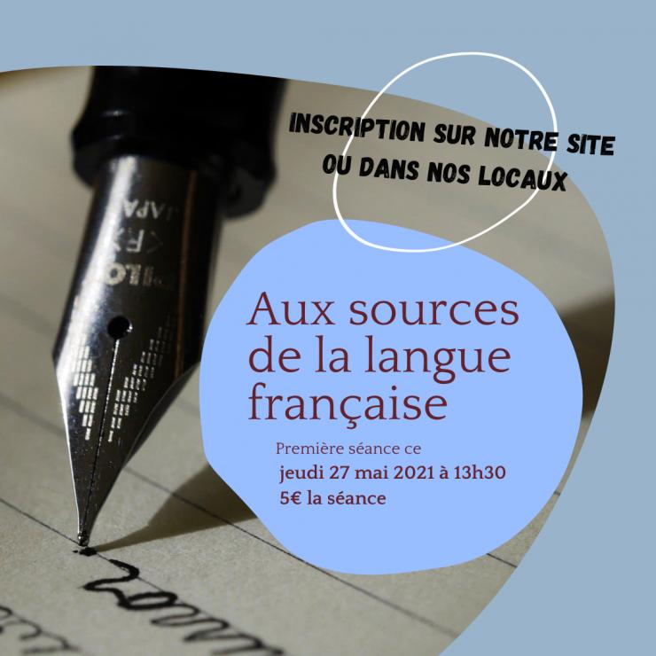 Aux sources de la langue française